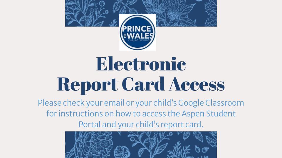 Electronic Report Cards Access via Aspen Student Portal